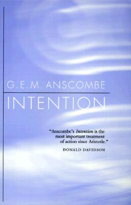 Intention By Anscombe, G. E. M.